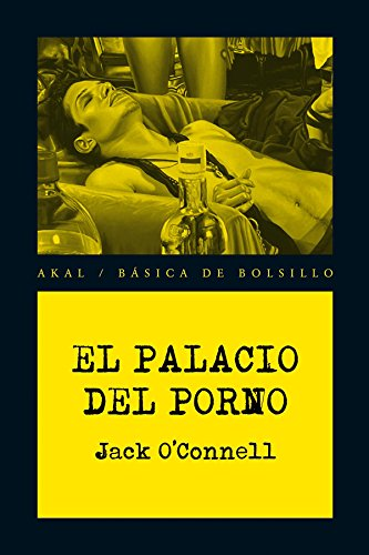 El palacio del porno / The Palace of Porn (Spanish Edition): Jack O'connel
