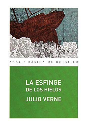 9788446028666: La esfinge de los hielos / The Sphinx of the Ice Fields (Spanish Edition)