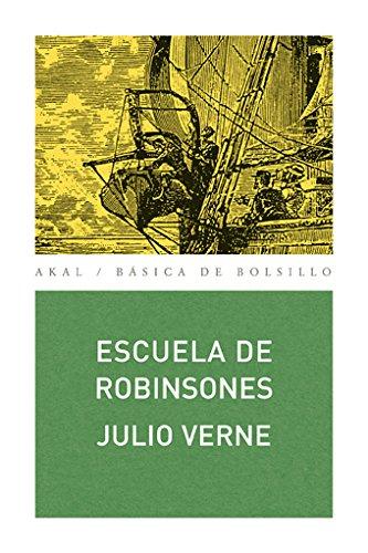 9788446028673: Escuela de Robinsones/ School Of Robinsons (Spanish Edition)