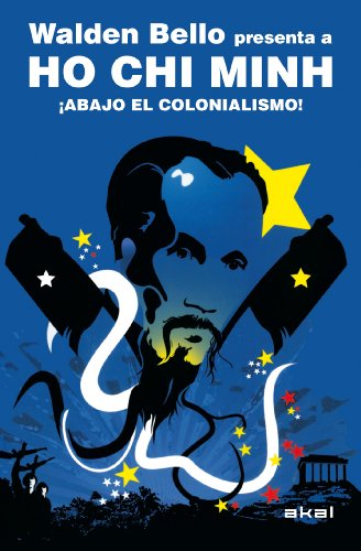 9788446028864: Ho Chi Minh: Abajo El Colonialismo! / Down With Colonialism! (Spanish Edition)