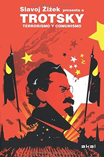 Terrorismo y comunismo / Terrorism and Communism (Spanish Edition): Leon Trostki