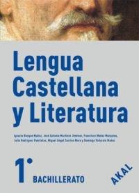 9788446029373: Lengua y Literatura Castellana 1º Bachillerato