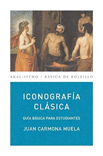 9788446029397: Iconografía clásica: 156 (Básica de Bolsillo)