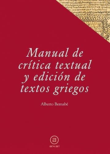 9788446029458: Manual de crítica textual y edición de textos griegos