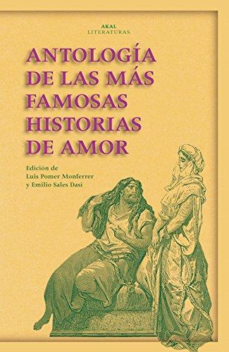 9788446029465: Antología de las más famosas historias de amor (Akal Literaturas)