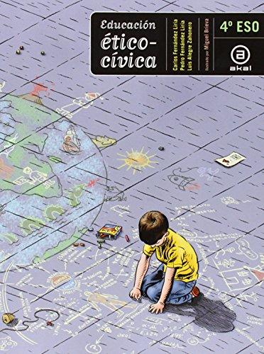 9788446029533: Educación ético-cívica 4º. ESO