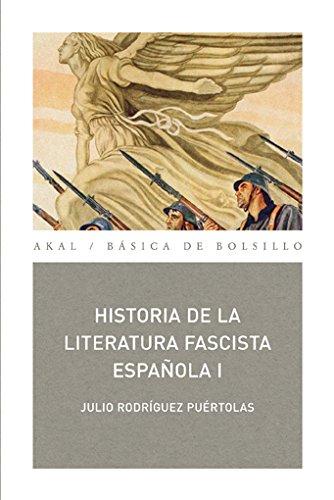 HISTORIA DE LA LITERATURA FASCISTA ESPAÑOLA (2 tomos): RODRIGUEZ PUERTOLA, Julio