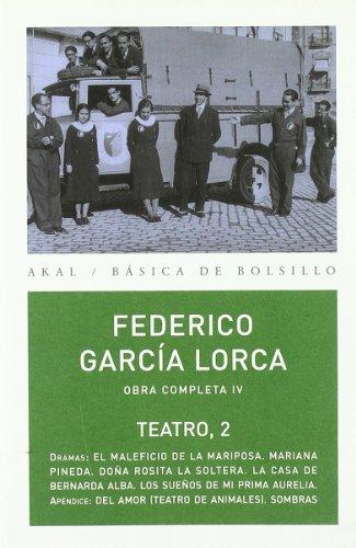 9788446029779: Obras IV. Teatro II Federico García Lorca