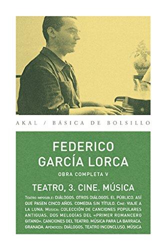 9788446029786: Obras V. Teatro 3. Cine. Música