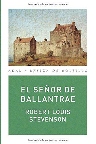9788446029823: El señor de Ballantrae (Básica de Bolsillo)
