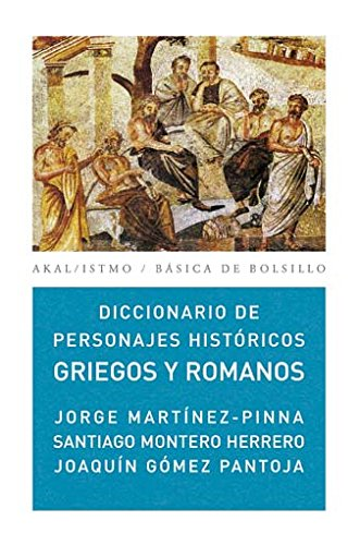 9788446029861: Diccionario personajes Hist/ Historical Greek And Romans Prominent Figures Dictionary: Griegos Y Romanos/ Greeks and Romans (Spanish Edition)