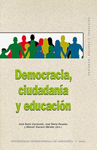 DEMOCRACIA, CIUDADANÍA Y EDUCACIÓN.: ROSALES, JOSÉ MARÍA;RUBIO