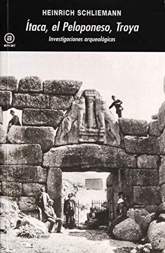 Ítaca, el Peloponeso, Troya: Investigaciones arqueológicas (Spanish: Heinrich Schliemann