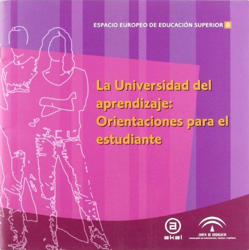 9788446030379: La Universidad del aprendizaje. Orientaciones para el estudiante