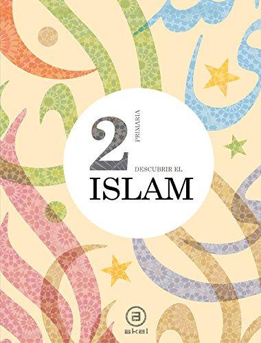 9788446030782: Descubrir el Islam 2º E.P. Libro del alumno (Enseñanza primaria) - 9788446030782