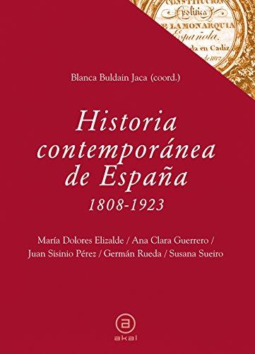 9788446031048: Historia contemporánea de España (1808-1923): 34 (Textos)