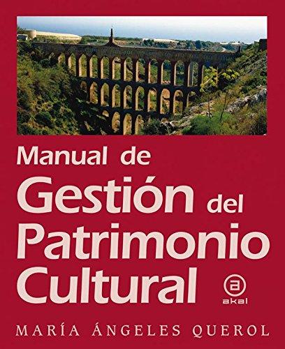 MANUAL DE GESTION DEL PATRIMONIO CULTURAL: QUEROL, María Ángeles