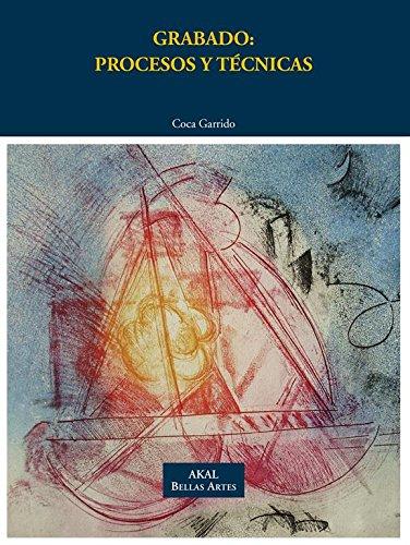 Grabado: procesos y técnicas: María del Carmen