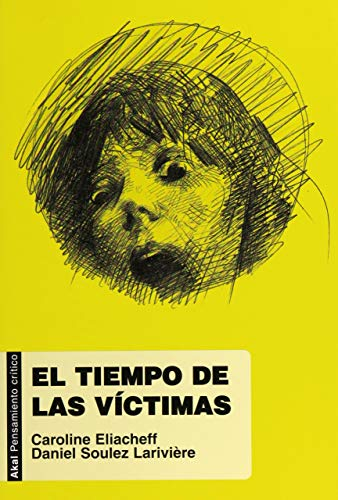 9788446031178: El tiempo de las víctimas (Pensamiento crítico)