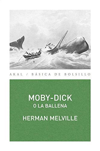 MOBY-DICK O LA BALLENA -247: MELVILLE, HERMAN