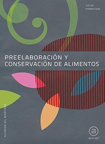 9788446031352: Preelaboración y conservación de alimentos. Libro del alumno (Ciclos formativos)