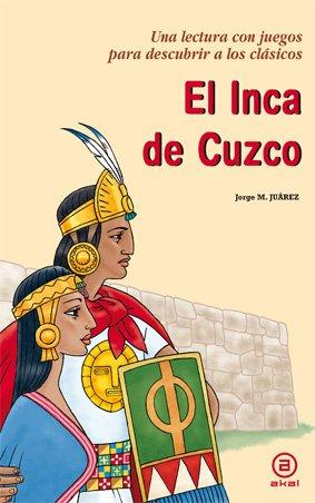 9788446031802: El Inca de Cuzco (Para descubrir a los clásicos)