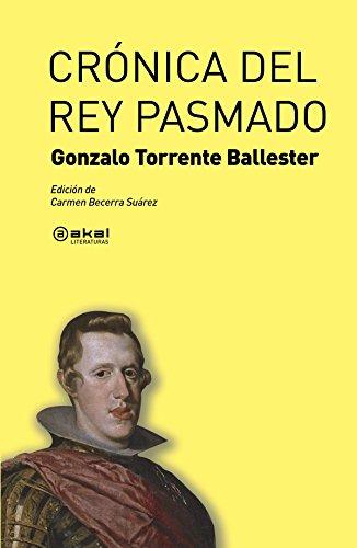 9788446031925: Crónica del rey pasmado (Spanish Edition)