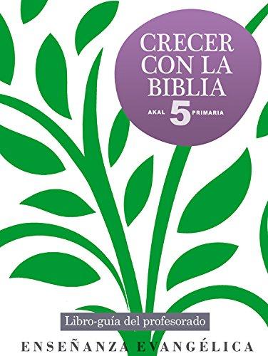 9788446032038: CRECER CON LA BIBLIA 5 PRIMARIA PROFESOR