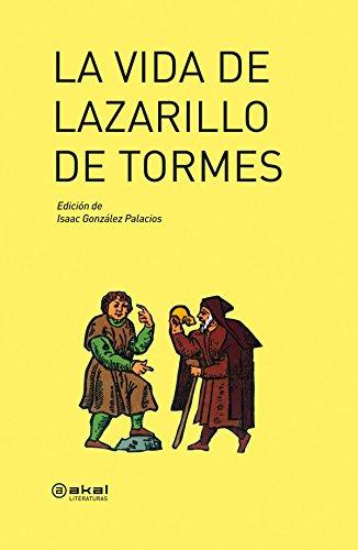 9788446032571: La vida de Lazarillo de Tormes (Akal Literaturas)