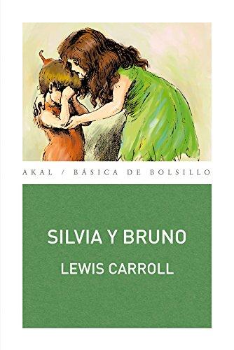 9788446032595: Silvia y Bruno (Spanish Edition)