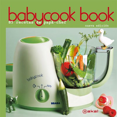 Beaba Babycook Recipe Book - Spanish: 85