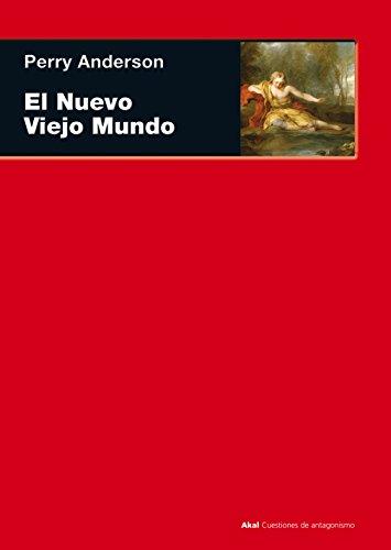 9788446032670: El Nuevo Viejo Mundo (Spanish Edition)