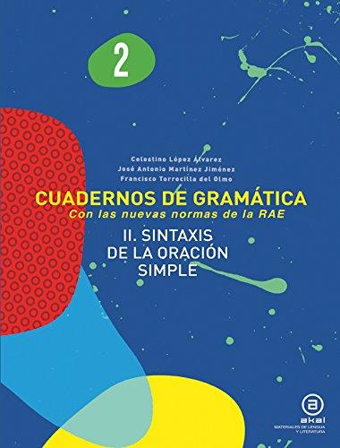 9788446034162: Cuadernos De Gramática. Sintaxis De La Oración Simple. 2º ESO - Número 2 (Materiales Lengua Y Lit.)
