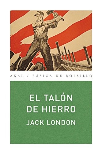 9788446034711: El Talón de Hierro (Spanish Edition)