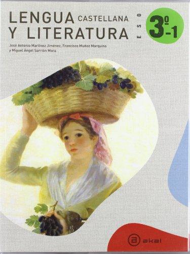 Lengua Castellana y Literatura, 3 ESO. Trimestres: Martínez Jiménez, José