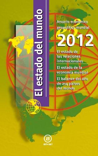 9788446034988: El Estado del Mundo 2012: Anuario económico geopolítico mundial