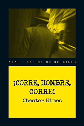Â¡Corre, hombre, corre! (Spanish Edition) (8446035138) by Chester Himes