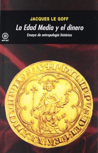 9788446035947: La Edad Media y el dinero: Ensayo de antropología histórica: 334 (Universitaria)