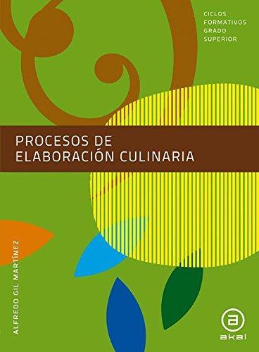 9788446036333: Procesos de elaboración culinaria. Libro del alumno (Ciclos formativos)