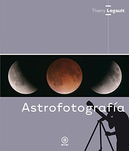 ASTROFOTOGRAFIA: LEGAULT, Thierry