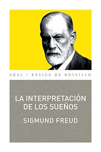 La interpretación de los sueños: Sigmund Freud