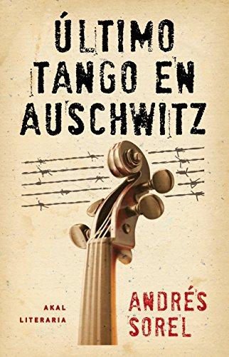 9788446037460: Último tango en Auschwitz