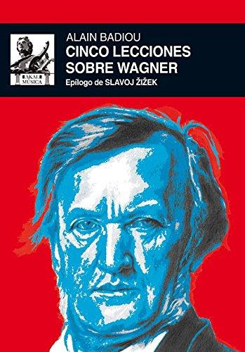 9788446037477: Cinco lecciones sobre Wagner (Spanish Edition)