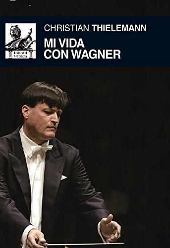 9788446037484: Mi vida con Wagner