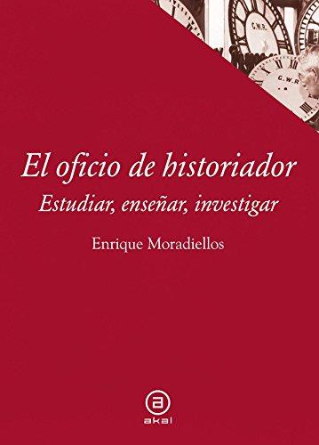 9788446038658: El oficio de historiador. Estudiar, enseñar, investigar (Textos)