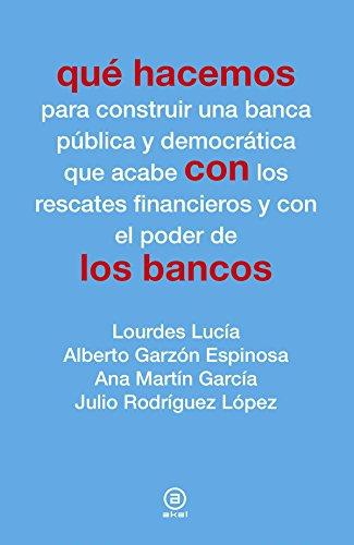 Que hacemos con los bancos.: Lucia, Lourdes