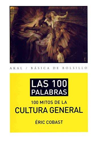 100 palabras 100 mitos cultura general: Cobast, Eric