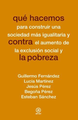Qué hacemos contra la pobreza: Lucia Martinez Virto,