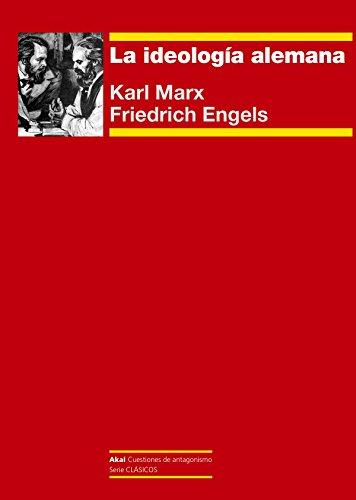 La ideología alemana: Karl Marx ;