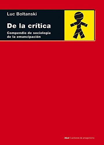 9788446040149: De la crítica: Compendio de sociología de la emancipación